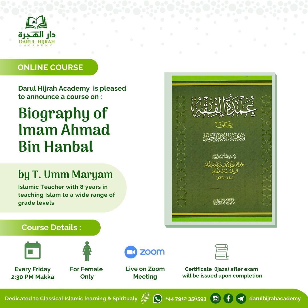Course Biography of Imam Ahmad bin Hanbal