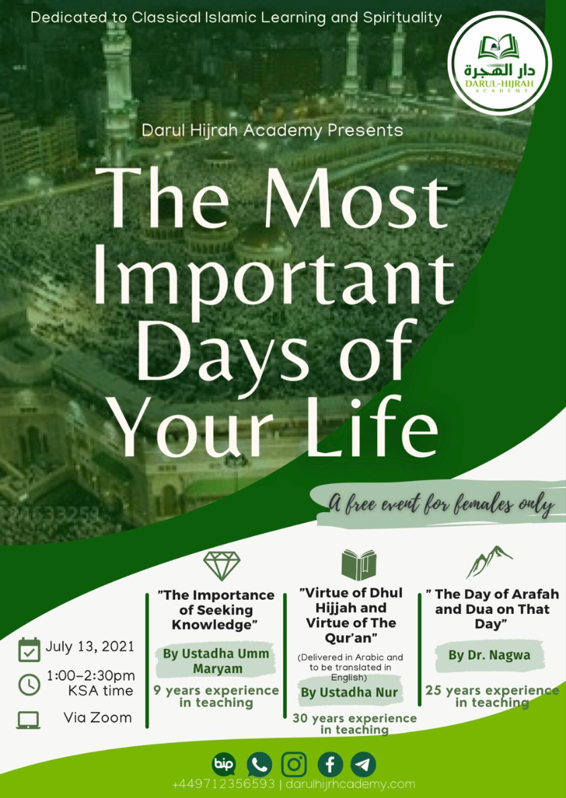 The Most Important days of your life